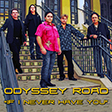 If I Never Have You - Odyssey Road